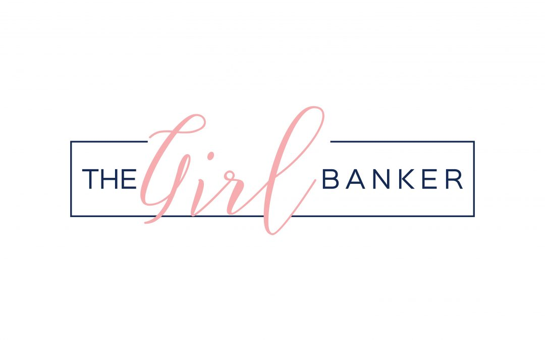 Welcome to the Girl Banker!