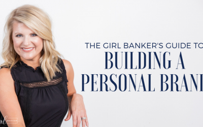 the Girl Banker's Guide to Building Your Personal Brand