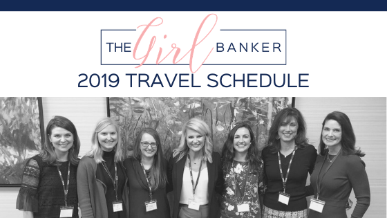 the Girl Banker 2019 Travel Schedule