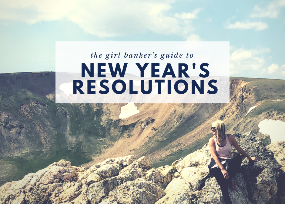 the Girl Banker's Guide to New Year's Resolutions
